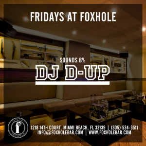 D Up Fridays Foxhole