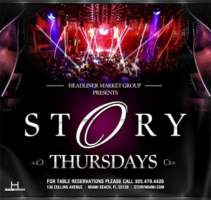 Story and Headliner Market Group presents Story Thursdays at STORY Miami 04 02 15